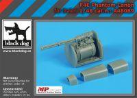 A48089 1/48 F4E Phantom canon