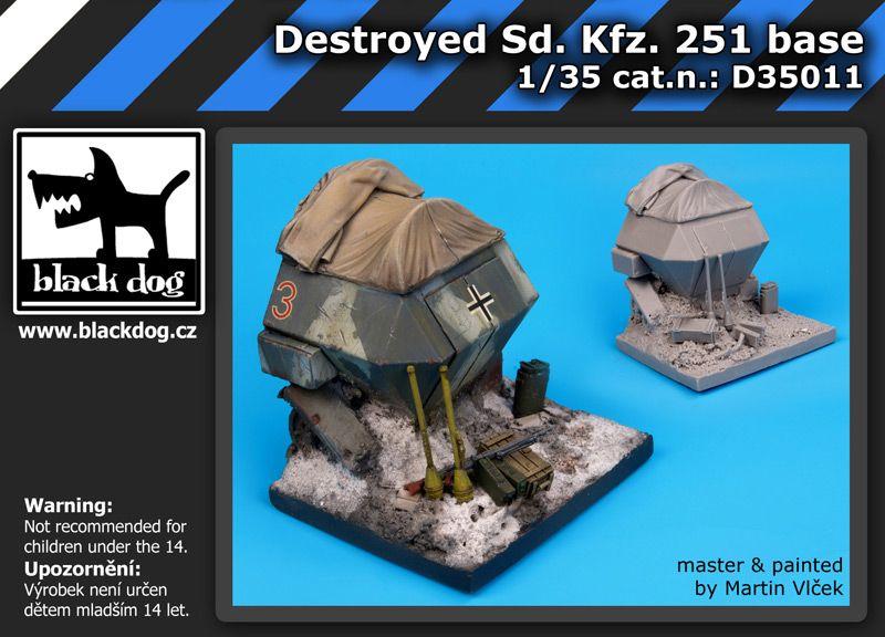 D35011 1/35 Destroyed Sd.Kfz.251 base Blackdog