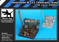 D35021 1/35 Destroyed M 113 Vietnam base