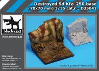 D35041 1/35 Destroyed Sd Kfz 250 base