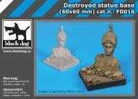 FD016 Destroyed statue base